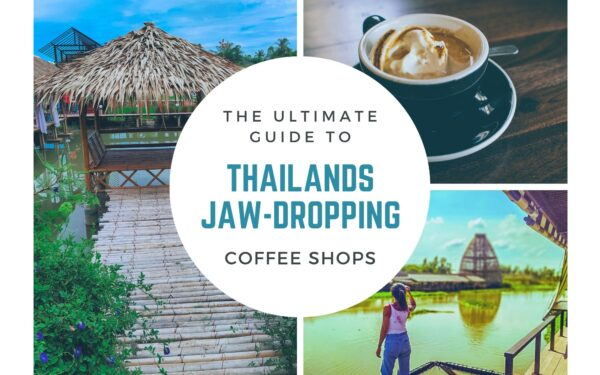 Coffee shops in Thailand that will make your jaw drop!
